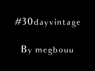 Meghan Boudreau talking about her #30dayvintage campaign