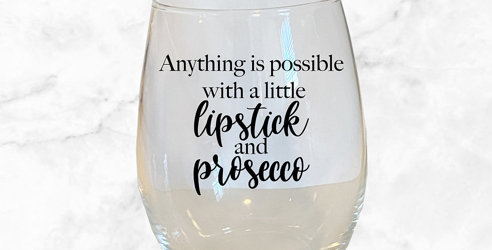 Anything Is Possible Stemless Wine Glass