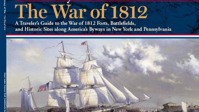 Waterways of War: The War of 1812