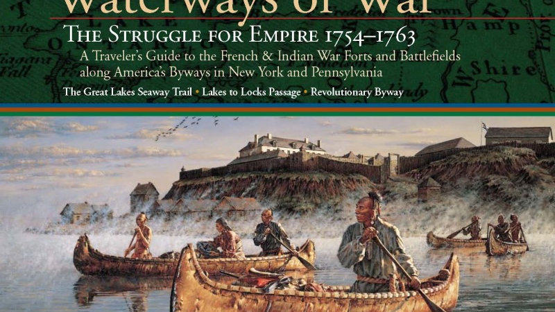 Waterways of War: The French & Indian War