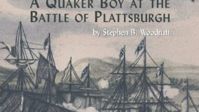 Among Friends: A Quaker Boy at the Battle of Plattsburgh