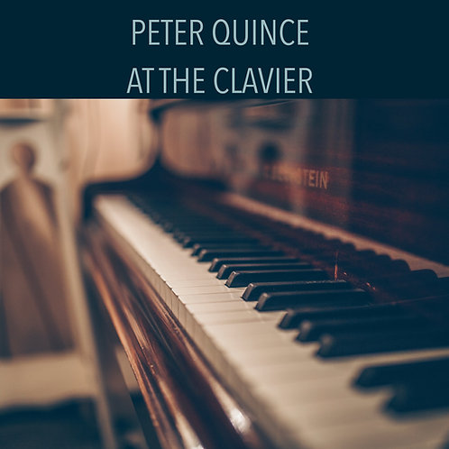 Peter Quince at the Clavier (tenor and piano)