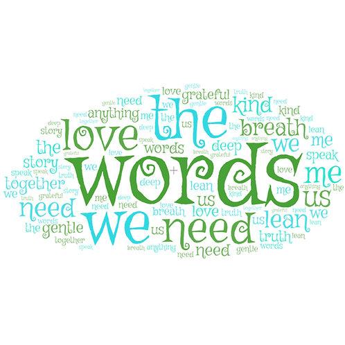 The Words We Need (SSA chorus)