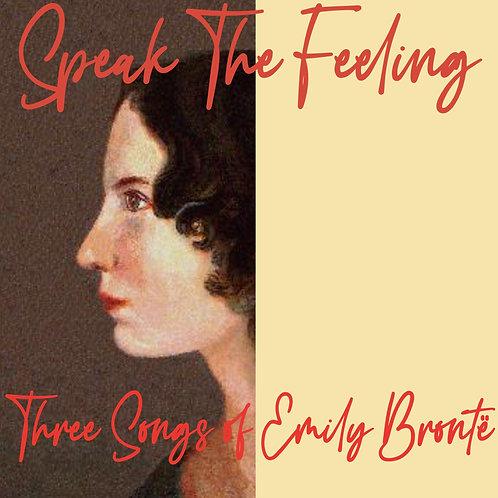 Speak the Feeling (lyric baritone or mezzo, cello, and piano)
