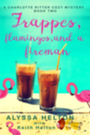 Frappes, Flamingos,and a Fireman cozy mystery