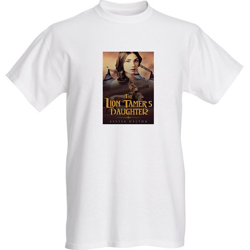 The Lion Tamer's Daughter t-shirt