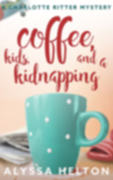 Coffee, Kids, and a Kidnapping cozy mystery
