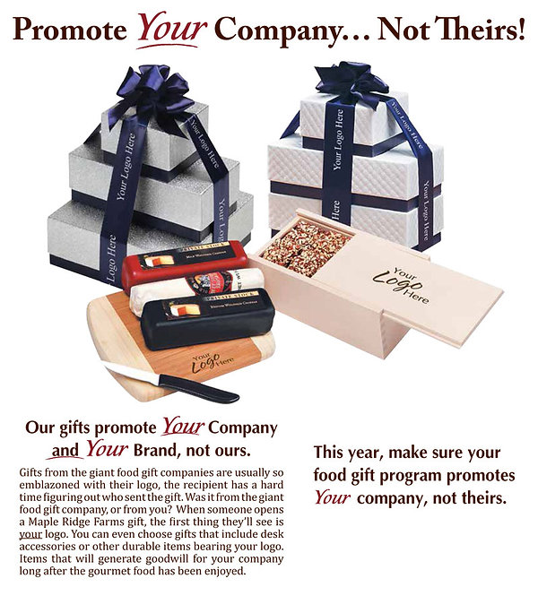 Promote your company and corporate logo, not the gift company.