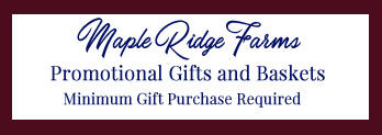 Maple Ridge Farms - Minimum Gift Purchase Required