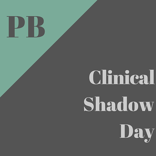 Clinical Shadow Day