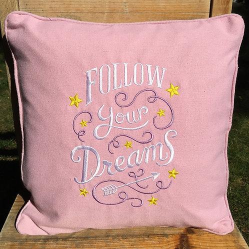 Follow Your Dreams Decorative Pillow