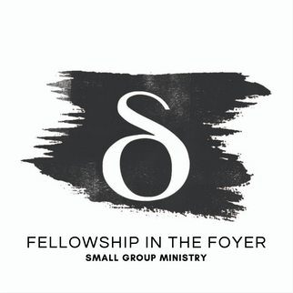 Fellowship in the Foyer