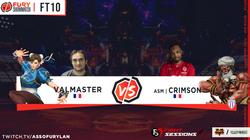 FT10 - Valmaster vs Crimson