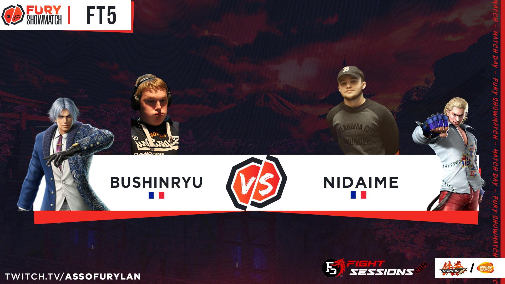 FT5 - Bushinryu vs NIDAIME