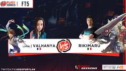 FT5 - Valhanhya vs Rikimaru