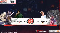 FT10 - DarthSEPPIUS vs BADDY