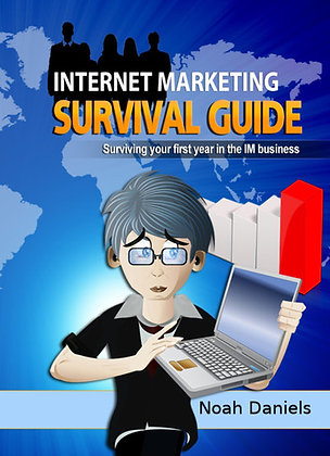 Internet Marketing Survival Guide Surviving your first year in the IN business