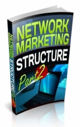 Network Marketing Structure Part 2