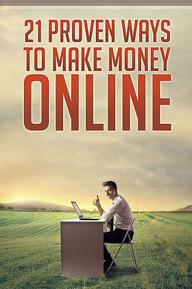 21 Proven Ways To Make Money Online
