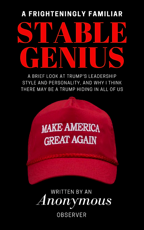 A Frighteningly Familiar Stable Genius (Paperback)