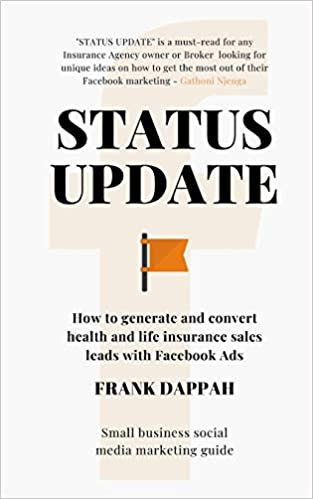 STATUS UPDATE: How to generate quality Health and Life insurance sales leads wit