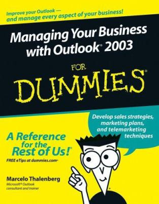 MANAGING YOUR BUSINESS WITH OUTLOOK 2003 FOR DUMMIES ( eBooks)