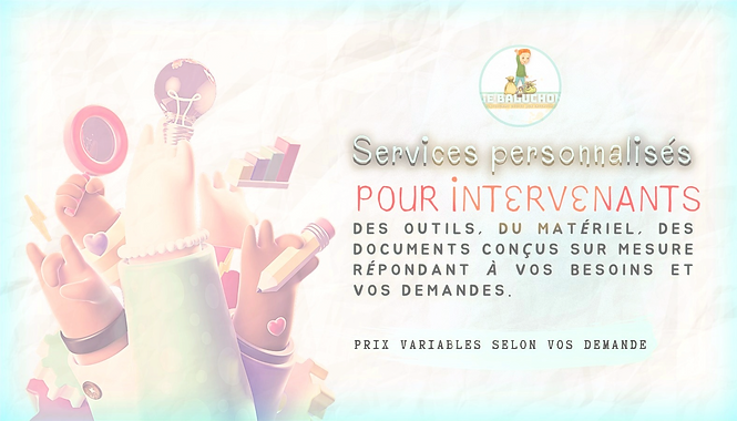 Services personnalisés offert aux intervenants