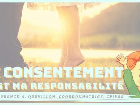 LE CONSENTEMENT, c'est ma responsabilité!
