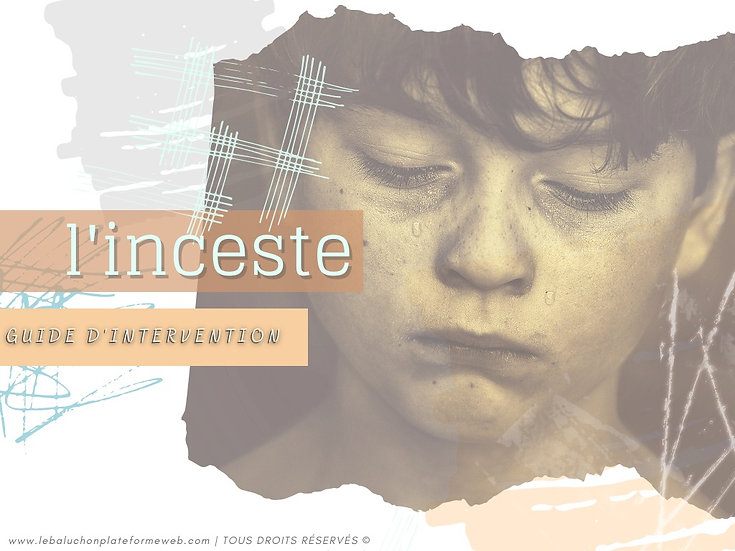 L'INCESTE | Le guide d'intervention