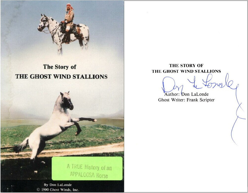 The Story of the Ghost Wind Story by Don LaLonde   Nez Perce George Long Gras   Ghostwriter Frank Scripter   Fewspot Appaloosa