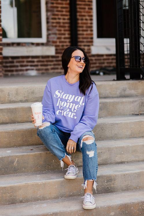 Stay At Home Crew Sweatshirt