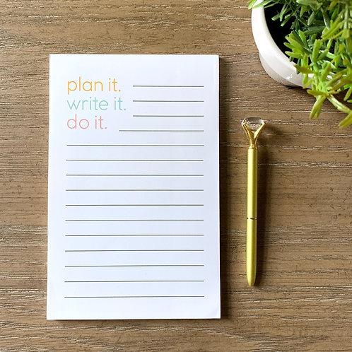 plan it. write it. do it.