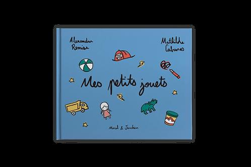 """Marcel et Joachim """"Mes Petits Jouets"""""""