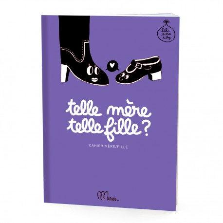 Telle mère, telle fille - livre à remplir Minus Editions