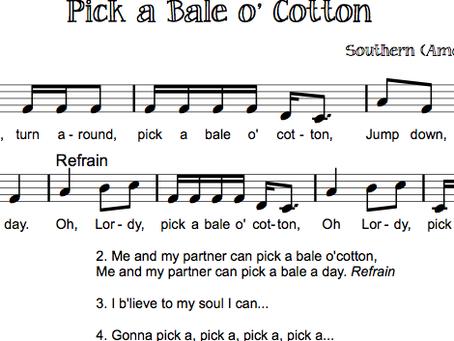 Pick a bale o'cotton