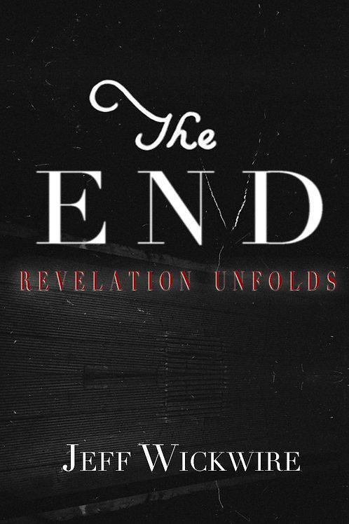 The End - Revelation Unfolds