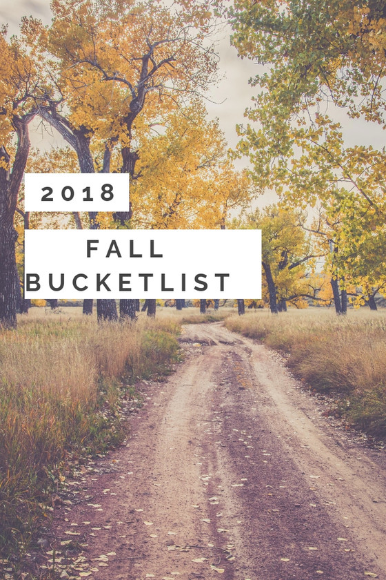 2018 Fall Bucket List