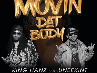 New Hot Single By King Hanz feat. Uneekint