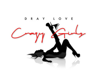 New Single By Dray Love