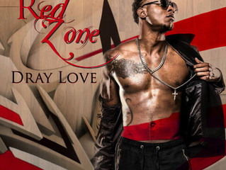 Debut Album By Dray Love Red Zone