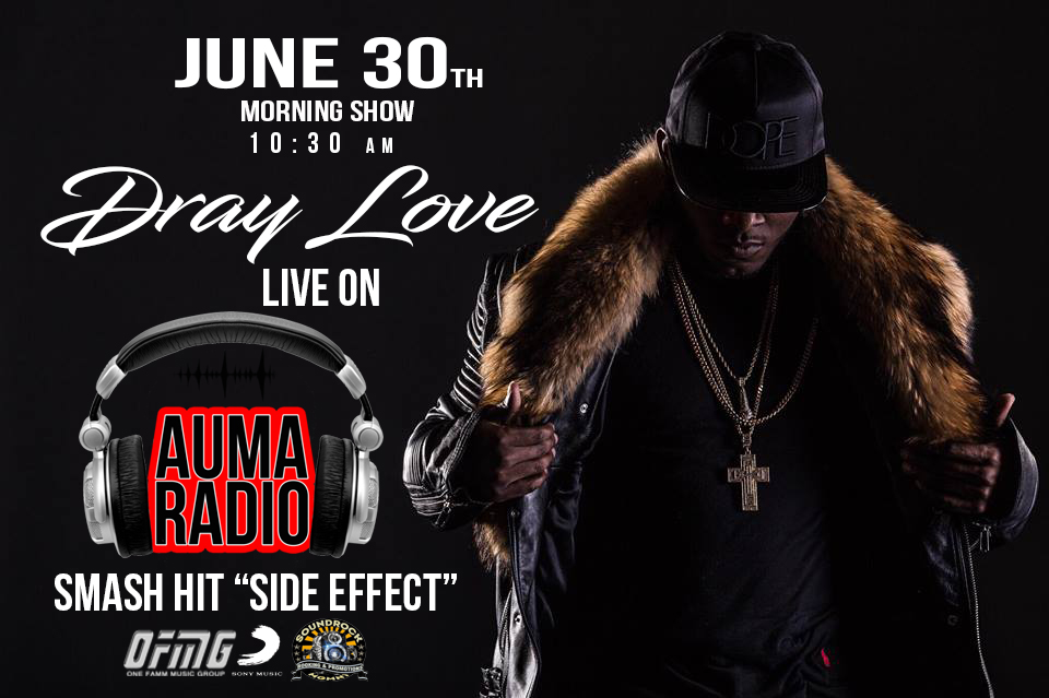 Dray Love AUMA RADIO