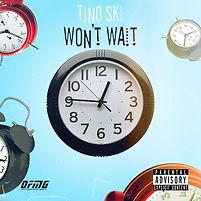 Tino Ski - Wont Wait