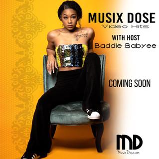 Musix Dose Video Hits Names Baddie Babyee As New Host