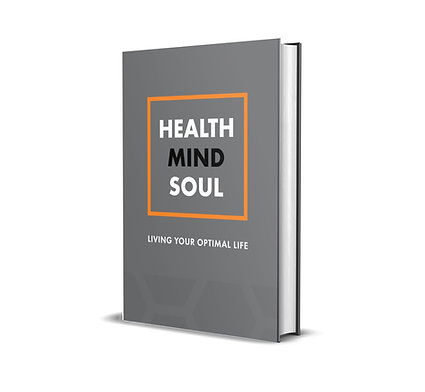 Health Mind Soul: A Journal For Living An  Optimal Life