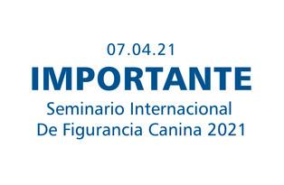 Seminario Internacional de Figurancia Canina 2021
