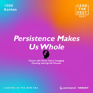 Persistence Makes  Us Whole