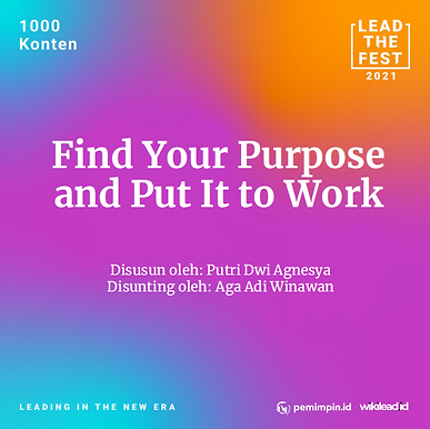Find Your Purpose  and Put It to Work