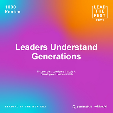 Leaders Understand  Generations