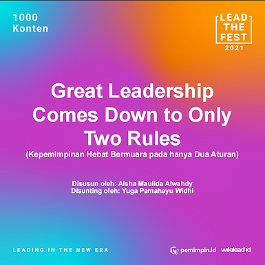 Great Leadership  Comes Down to Only  Two Rules