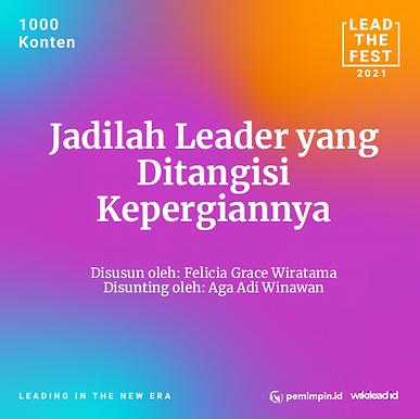 Jadilah Leader yang  Ditangisi  Kepergiannya
